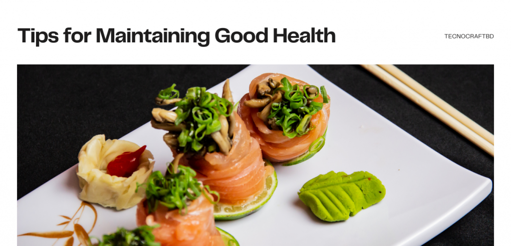 Tips for Maintaining Good Health